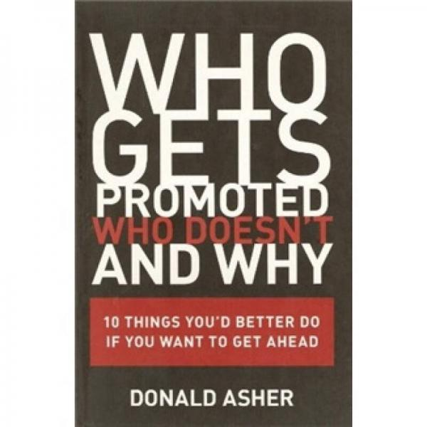 Who Gets Promoted, Who Doesnt, and Why