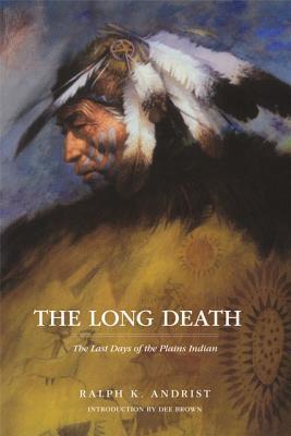 TheLongDeath:TheLastDaysofthePlainsIndians