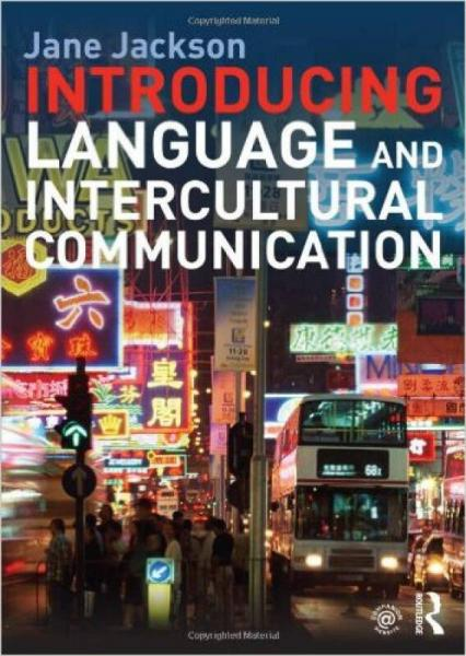 Introducing Language and Intercultural Communica