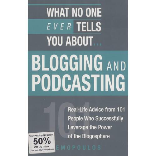 人们没有告诉你的博客和播客WHAT NO ONE EVER TELLS U ABT BLOGGING AND PODCASTING