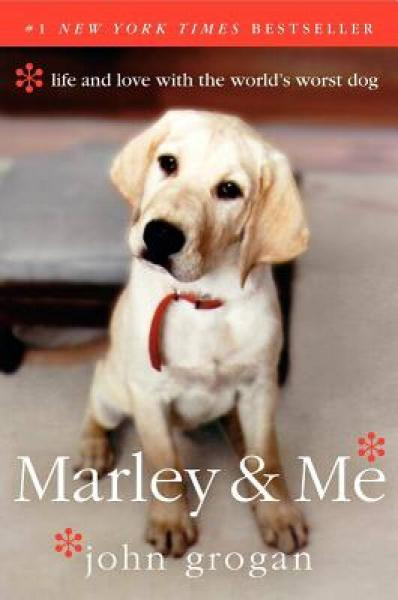 Marley & Me: Life and Love with the Worlds Worst Dog[我和世上最坏的小狗马利]