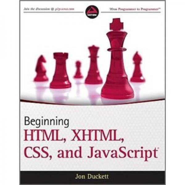 Beginning HTML, XHTML, CSS, and JavaScript (Wrox Programmer to Programmer)