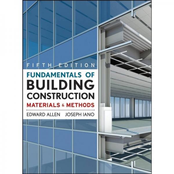 Fundamentals of Building Construction: Materials and Methods  房屋建筑原理:材料与方法