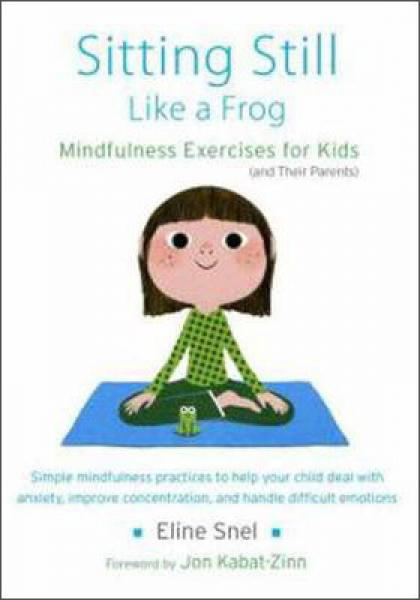 Sitting Still Like a Frog  Mindfulness Exercises