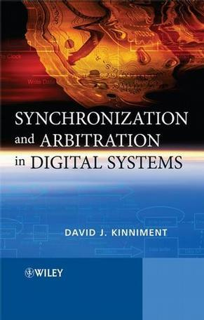 Synchronization and Arbitration in Digital Systems