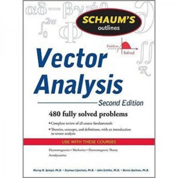Schaums Outline of Vector Analysis, 2ed