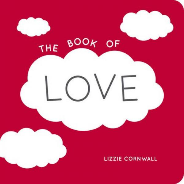 The Book Of Love: Quotes, Statements And Ideas For Starry-Eyed Romantics