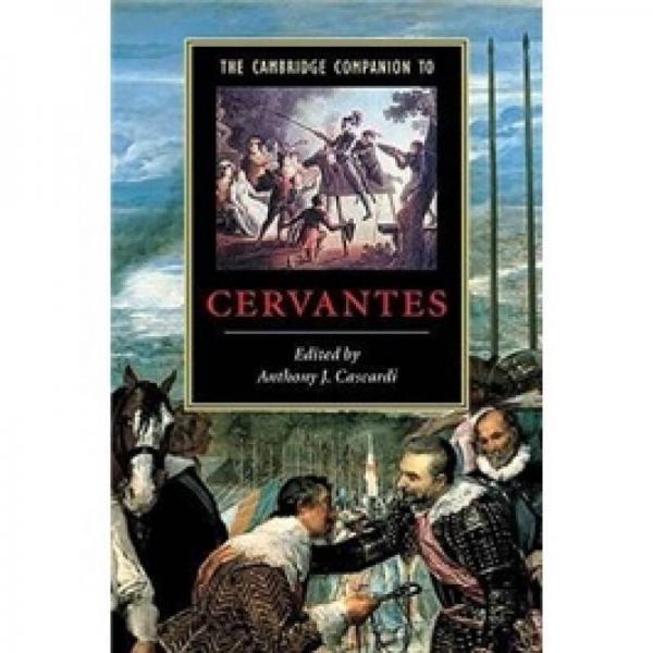 The Cambridge Companion to Cervantes (Cambridge Companions to Literature)