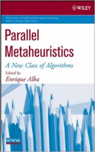 ParallelMetaheuristics:ANewClassofAlgorithms
