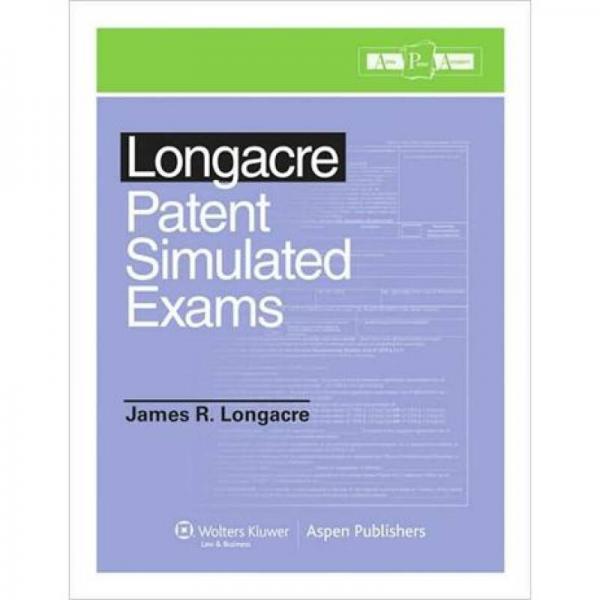 Longacre Patent Simulated Exams[Longacre专利模拟考试]