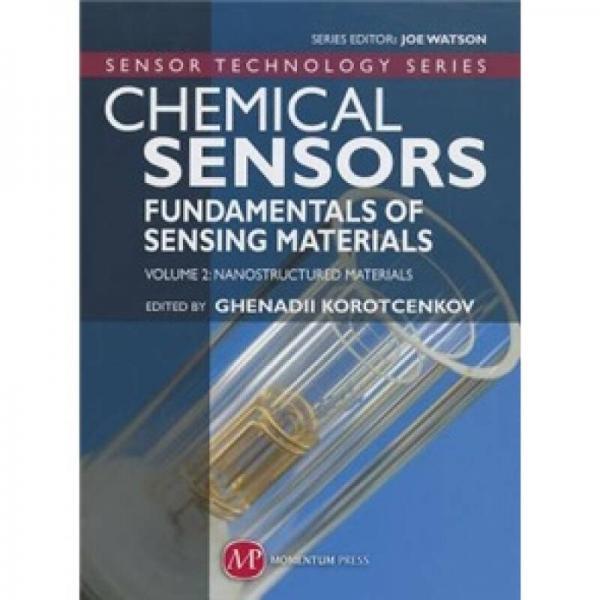 Chemical Sensors - Volume 2 Nanostructured Materials (Sensor Technology)