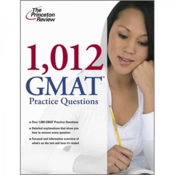 1, 012 GMAT Practice Questions