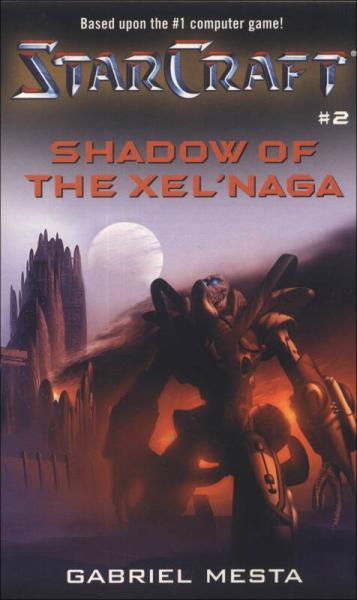STARCRAFT :SHADOW OF THE XELNAGA