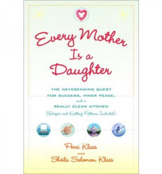 Every Mother Is a Daughter  The Neverending Ques