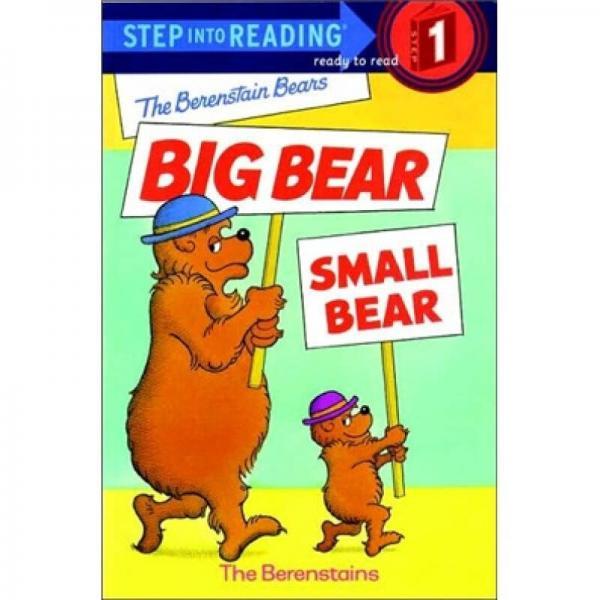 The Berenstain Bears Big Bear Small Bear 贝贝熊: 大熊和小熊 英文原版