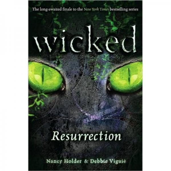 Resurrection : Wicked Book 5[恶魔复活]