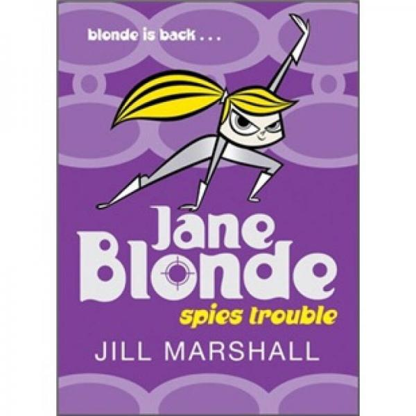 Jane Blonde 2:Spies Trouble