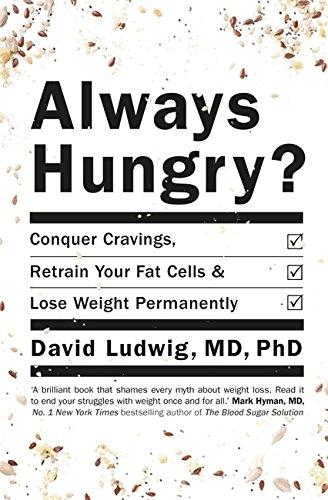 Always Hungry 英文原版 总是饿着 David S. Ludwig