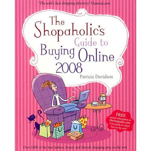 在线购物指南2008 The Shopaholics Guide to Buying Online 2008