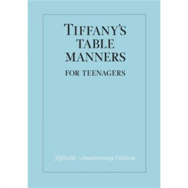 Tiffanys Table Manners for Teenagers