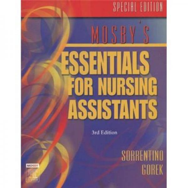 Special Edition of Mosby's Essentials for Nursing AssistantsMosby护理助理精要特别版