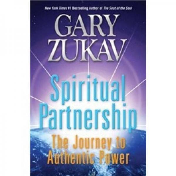 Spiritual Partnership: The Journey to Authentic Power[精神伙伴]