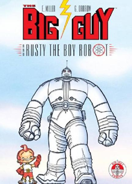 Big Guy and Rusty the Boy Robot