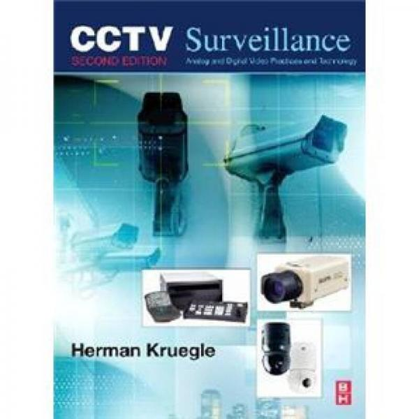 CCTV Surveillance闭路电视监控:录像实践与技术