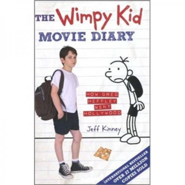 The Wimpy Kid Movie Diary: How Greg Heffley Went Hollywood小屁孩日记,电影版