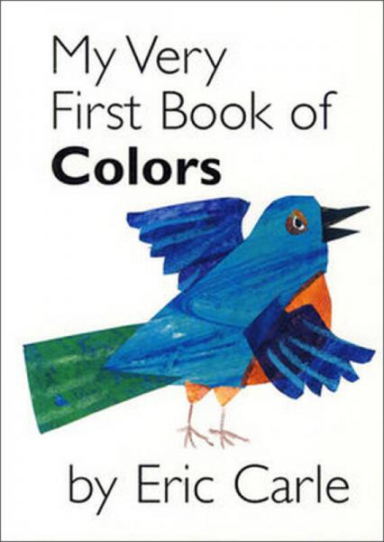 My Very First Book of Colors [Board book][我的第一本颜色书]