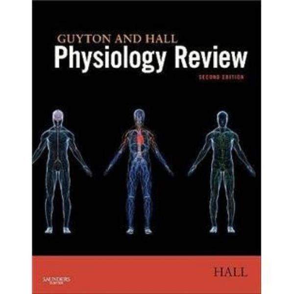 Guyton & Hall Physiology Review Guyton & Hall生理学回顾