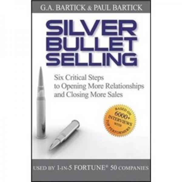 Silver Bullet Selling[银弹销售:6步成功拿到订单]