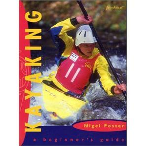 Kayaking:ABeginnersGuide
