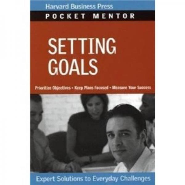 Pocket Mentor: Setting Goals经理人口袋书-目标制定