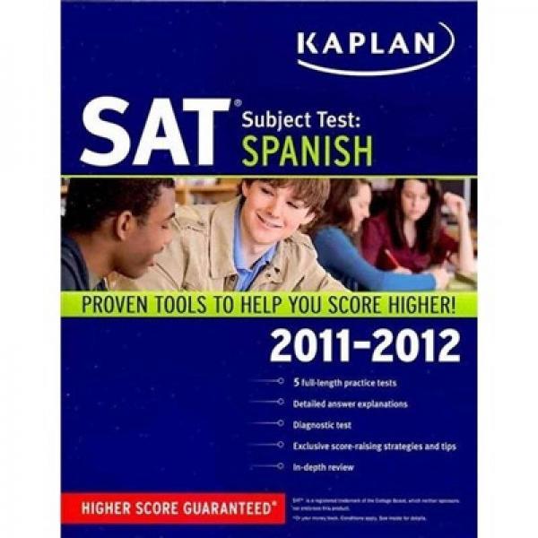 Kaplan SAT Subject Test: Spanish 2011-2012