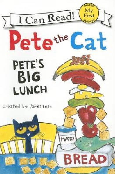 Pete the Cat: Petes Big Lunch (My First I Can Read) 皮特猫的豪华午餐 英文原版