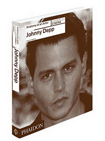 JohnnyDepp:AnatomyofanActor约翰尼·德普:一位演员的剖析(丛书)