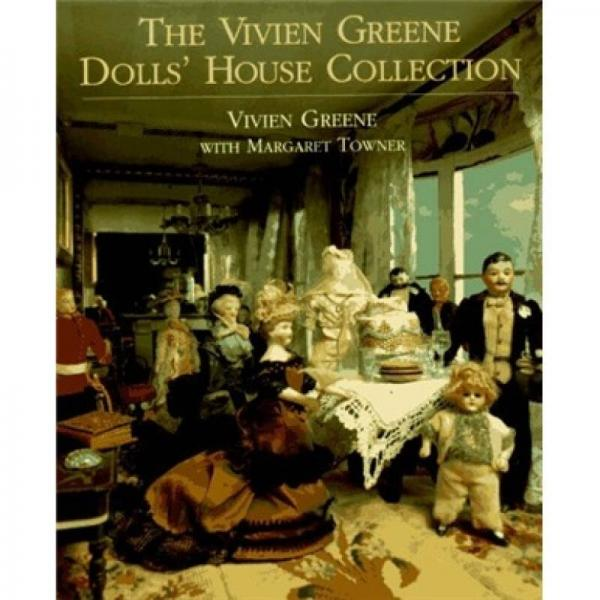 The Vivien Greene Dolls House Collection
