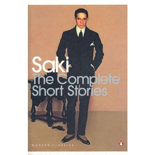 Saki: The Complete Short Stories