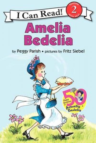 Amelia Bedelia, 50th Anniversary Edition (I Can Read, Level 2)