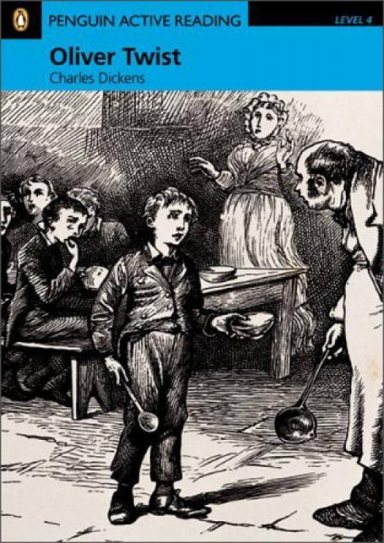Oliver Twist (Penguin Active Reading, Level 4)[雾都孤儿]