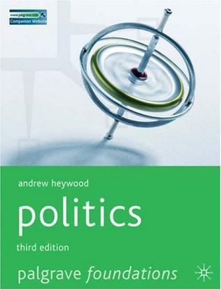 Politics, Third Edition (Palgrave Foundations)