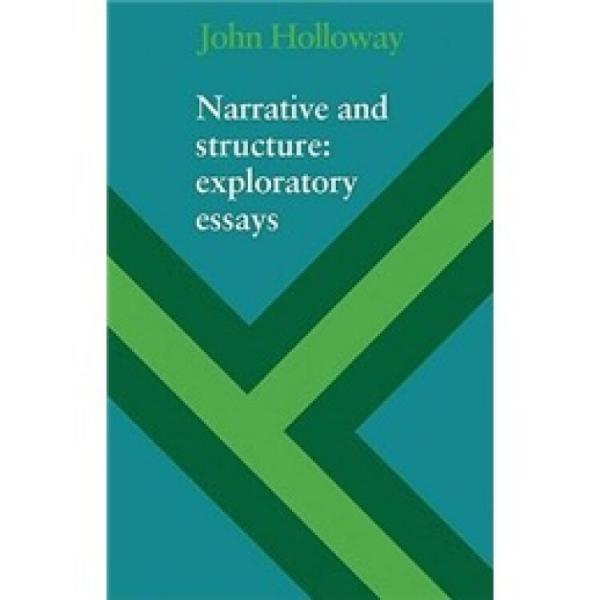 NarrativeandStructure:ExploratoryEssays