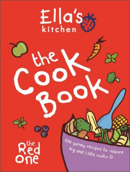 Ellas Kitchen: The Cookbook