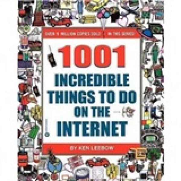 1001IncredibleThingstoDoontheInternet