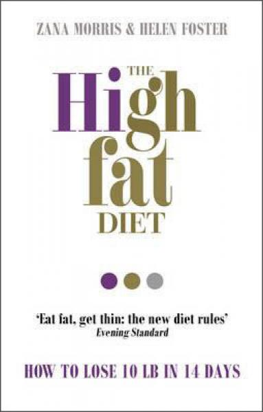 The High Fat Diet