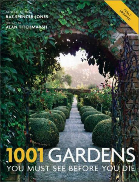 1001 Gardens You Must See Before You Die[死前必看的1001个园林]