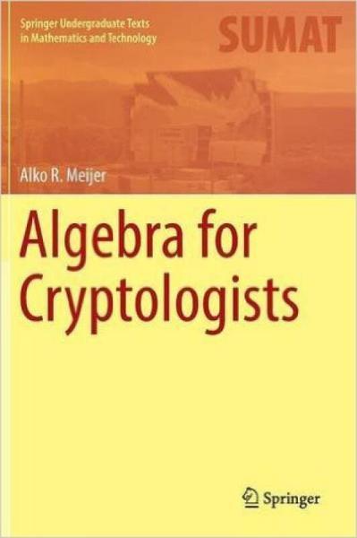 Algebra for Cryptologists