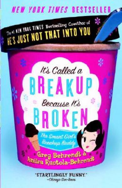 Its Called a Breakup Because Its Broken