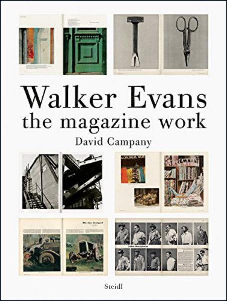 Walker Evans : The Magazine Work 沃克埃文斯: 杂志作品